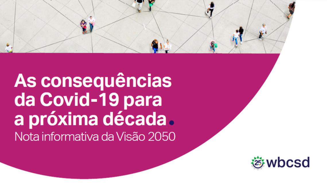 Now available in Portuguese: WBCSD Issue Brief on the consequences of COVID-19 for the decade ahead