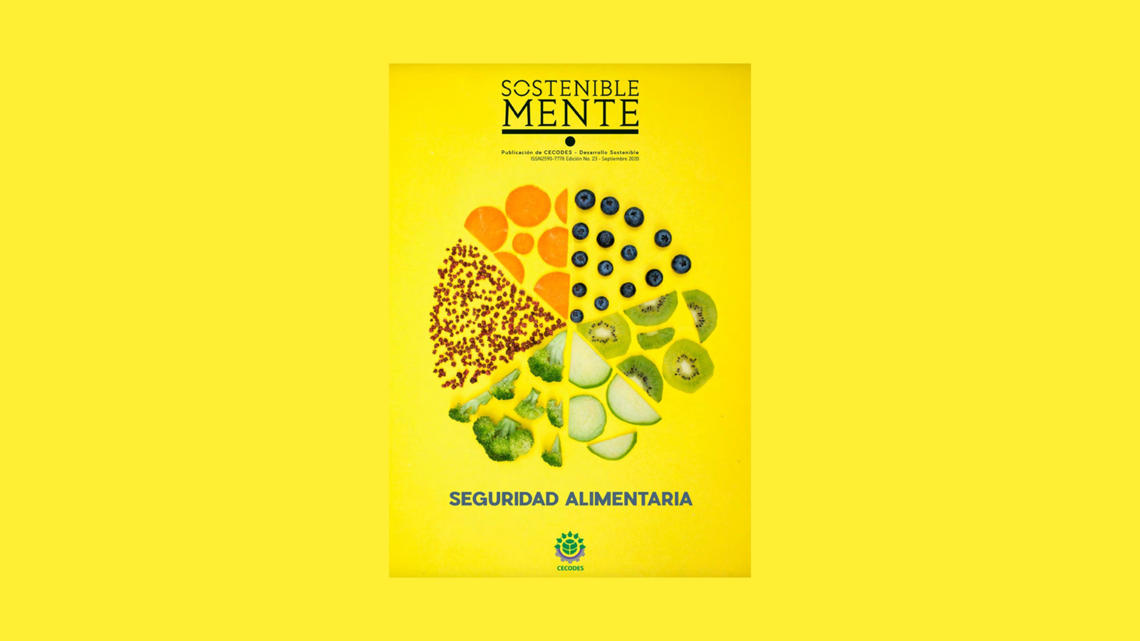 CECODES launches the 23rd edition of its SOSTENIBLEMENTE magazine on food safety