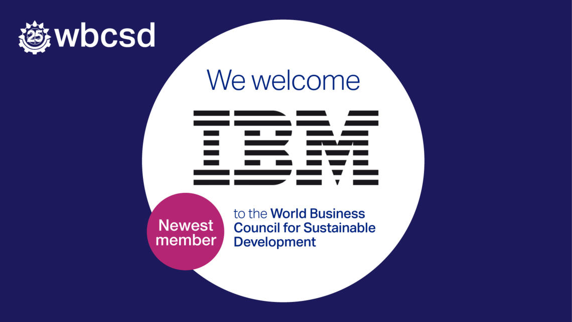 IBM joins World Business Council for Sustainable Development to help accelerate the transition to a sustainable world