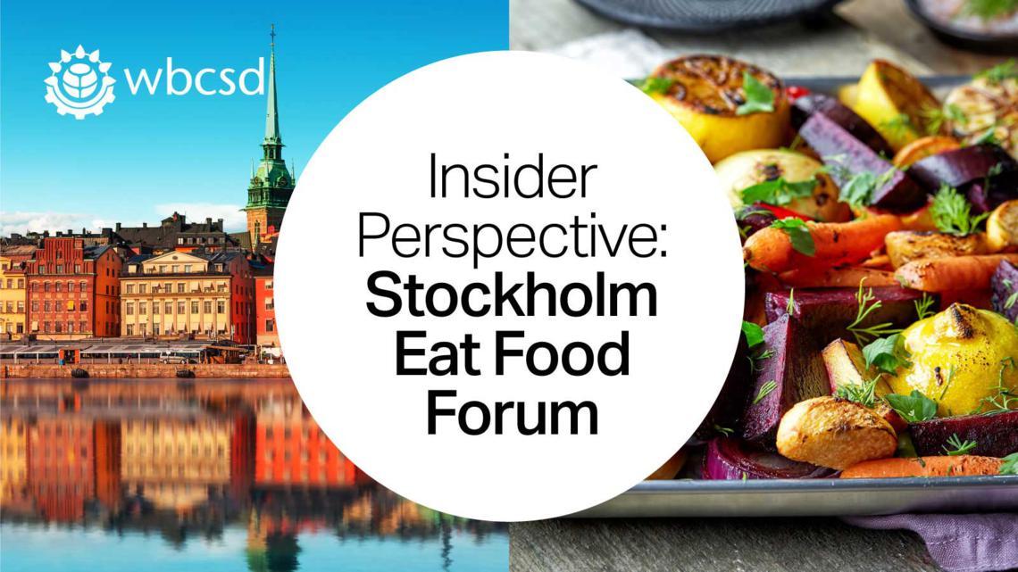Insider Perspective – The EAT Stockholm Food Forum