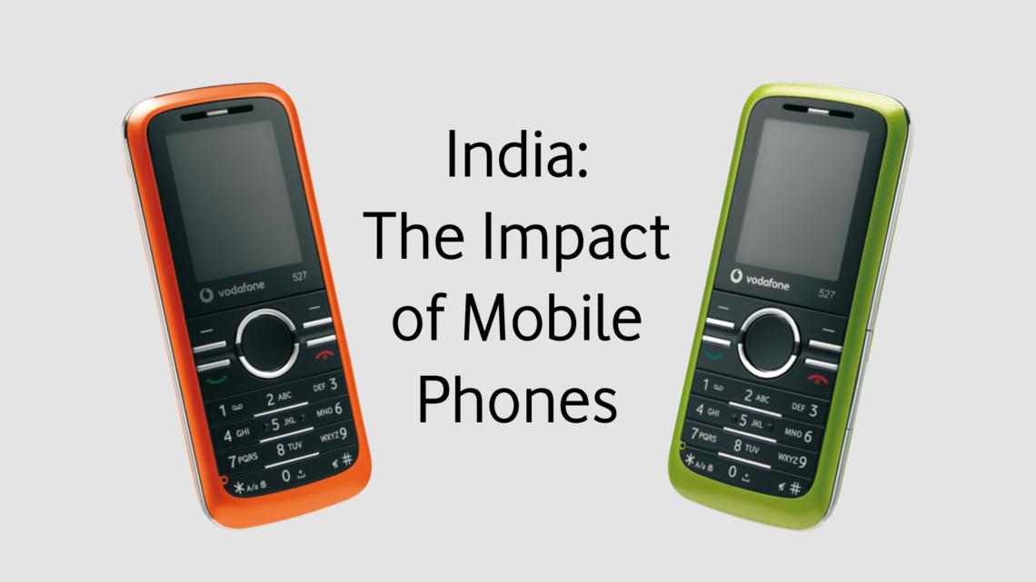 0417ad55977 Socio-economic impact of mobile phones in India