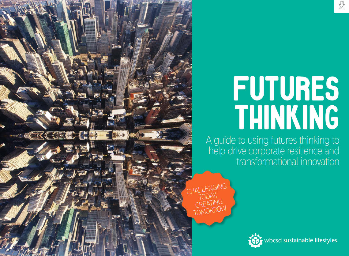 A Guide to Futures Thinking - World Business Council for Sustainable